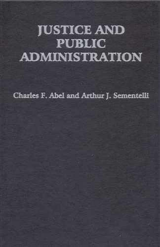 9780817315849: Justice and Public Administration