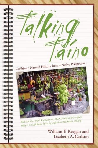 9780817316280: Talking Taino: Caribbean Natural History from a Native Perspective (Caribbean Archaeology and Ethnohistory)