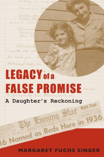 9780817316747: Legacy of a False Promise: A Daughter's Reckoning