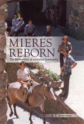 9780817317430: Mieres Reborn: The Reinvention of a Catalan Community