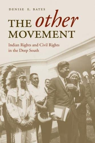 9780817317591: The Other Movement: Indian Rights and Civil Rights in the Deep South (Contemporary American Indians)
