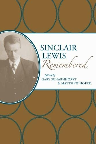 9780817317720: Sinclair Lewis Remembered (American Writers Remembered)