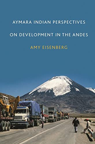9780817317911: Aymara Indian Perspectives on Development in the Andes