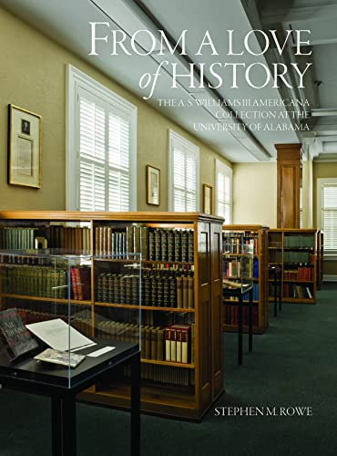 9780817318161: From a Love of History: The A. S. Williams III Americana Collection at the University of Alabama