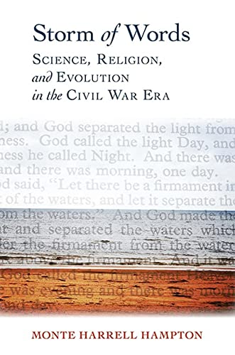 Storm of Words: Science, Religion, and Evolution in the Civil War Era (Religion & American ...