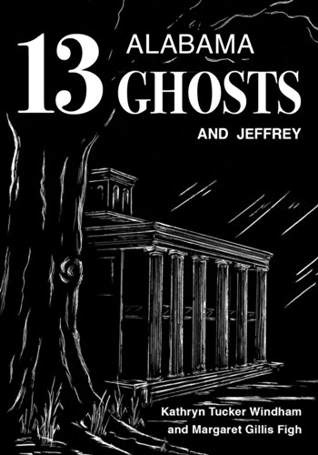 9780817318420: Thirteen Alabama Ghosts and Jeffrey: Commemorative Edition