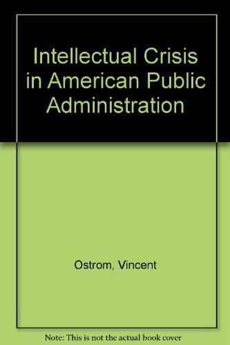 9780817348175: Intellectual Crisis in American Public Administration