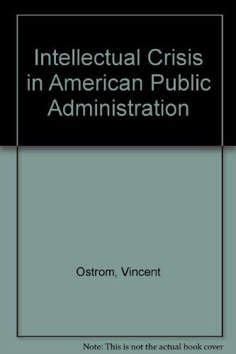 9780817348212: Intellectual Crisis in American Public Administration