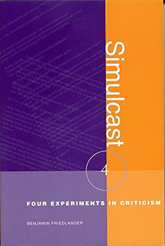 9780817350284: Simulcast: Four Experiments in Criticism (Modern & Contemporary Poetics)