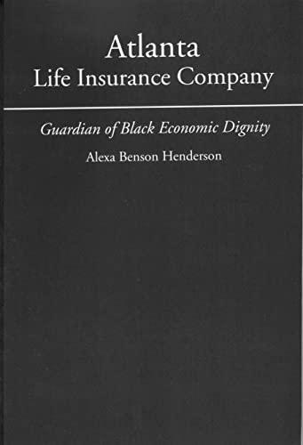 Atlanta Life Insurance Company: Guardian of Black: Henderson, Alexa Benson