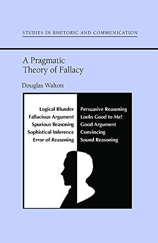 9780817350475: A Pragmatic Theory of Fallacy (Studies Rhetoric & Communicati)