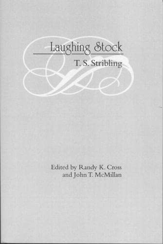 Laughing Stock: Stribling, Thomas S.