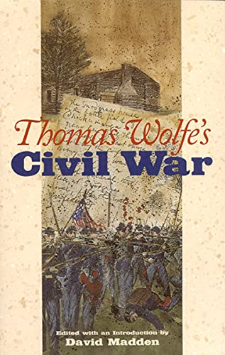 9780817350949: Thomas Wolfe's Civil War (Alabama Fire Ant)