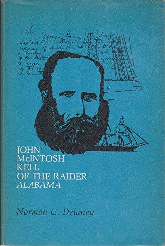 9780817351069: John McIntosh Kell of the Raider