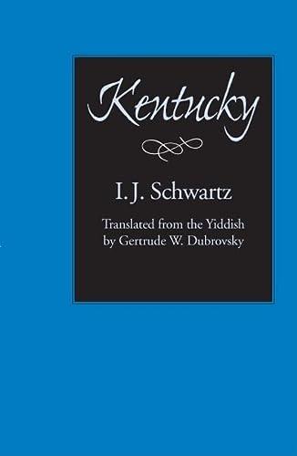 Kentucky (Judaic Studies Series): I. J. Schwartz