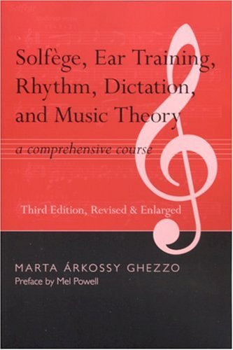 9780817351472: Solfege, Ear Training, Rhythm, Dictation, and Music Theory: A Comprehensive Course