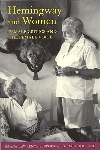 9780817351502: Hemingway and Women: Female Critics and the Female Voice