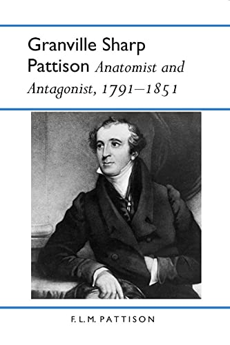 9780817351540: Granville Sharp Pattison: Anatomist and Antagonist, 1791-1851 (History Amer Science & Technol)