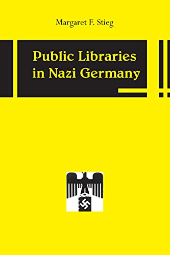 9780817351557: Public Libraries in Nazi Germany