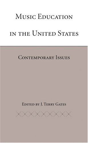 9780817351724: Music Education in the United States: Contemporary Issues
