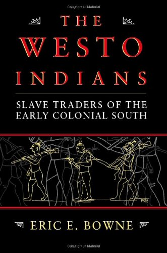 9780817351786: The Westo Indians: Slave Traders of the Early Colonial South