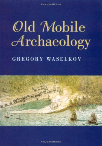 9780817351861: Old Mobile Archaeology (Alabama Fire Ant)