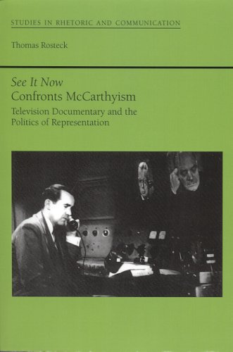 9780817351915: See It Now Confronts McCarthyism: Television Documentary and the Politics of Representation