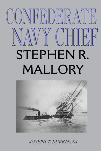 9780817352417: Confederate Navy Chief: Stephen R. Mallory