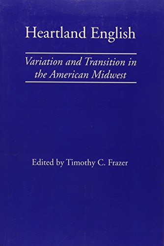 9780817352448: Heartland English: Variation and Transition in the American Midwest