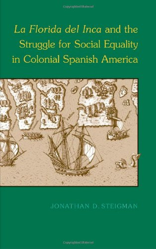 9780817352578: La Florida del Inca and the Struggle for Social Equality in Colonial Spanish America