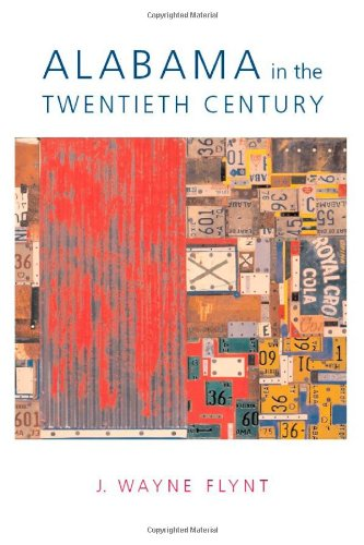 9780817352660: Alabama in the Twentieth Century (Modern South)