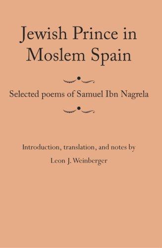 9780817352806: Jewish Prince in Moslem Spain: Selected Poems of Samuel Ibn Nagrela (Judaic Studies)