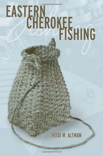 9780817353315: Eastern Cherokee Fishing (Contemporary American Indian Studies)