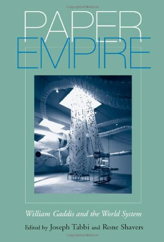 9780817354060: Paper Empire: William Gaddis and the World System