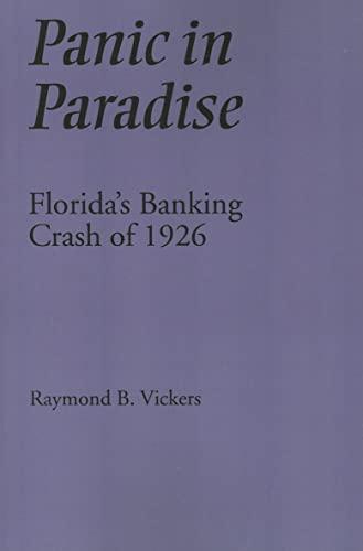 9780817354145: Panic in Paradise: Florida's Banking Crash of 1926