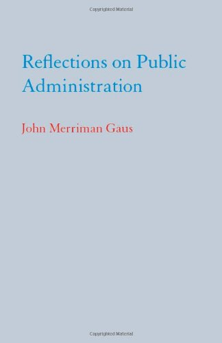 9780817354183: Reflections on Public Administration