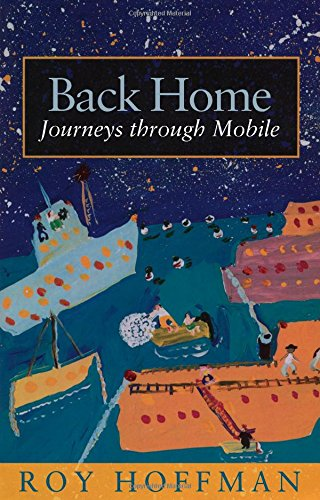9780817354312: Back Home: Journeys through Mobile