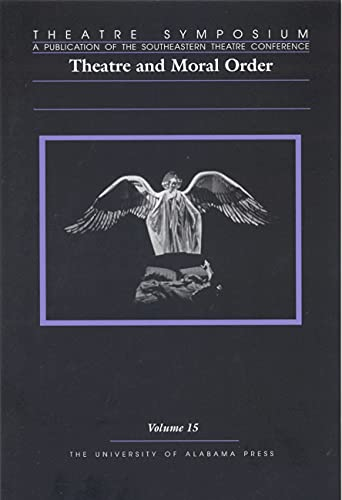 9780817354572: Theatre Symposium: Theatre and Moral Order