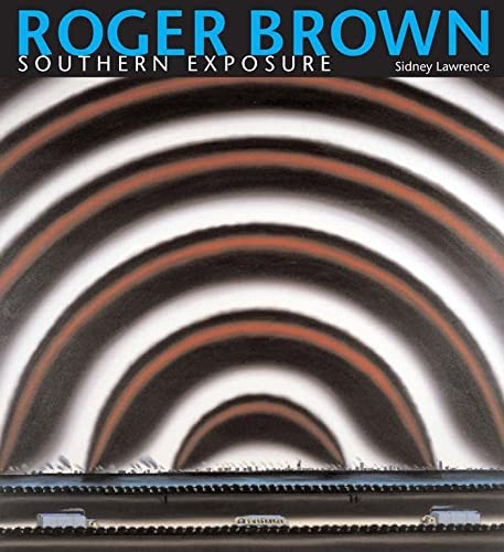 9780817354695: Roger Brown: Southern Exposure