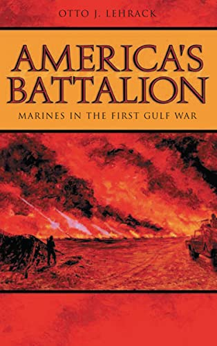 9780817354978: America's Battalion: Marines in the First Gulf War