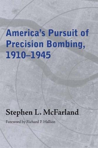 9780817355036: America's Pursuit of Precision Bombing, 1910-1945