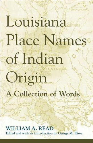 9780817355050: Louisiana Place Names of Indian Origin: A Collection of Words (Fire Ant Books)