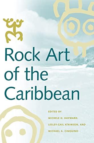 9780817355302: Rock Art of the Caribbean (Caribbean Archaeology and Ethnohistory)