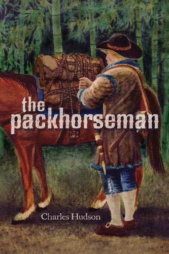 9780817355401: The Packhorseman (Fire Ant Books)