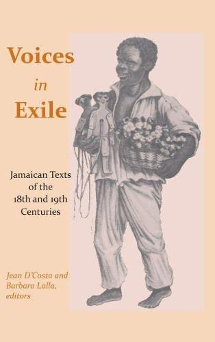 9780817355661: Voices in Exile: Jamaican Texts of the 18th and 19th Centuries (Caribbean Archaeology and Ethnohistory)