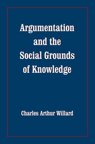 9780817355685: Argumentation and the Social Grounds of Knowledge