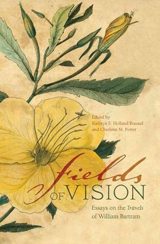 Fields of Vision: Essays on the Travels: Editor-Dr. Kathryn E.