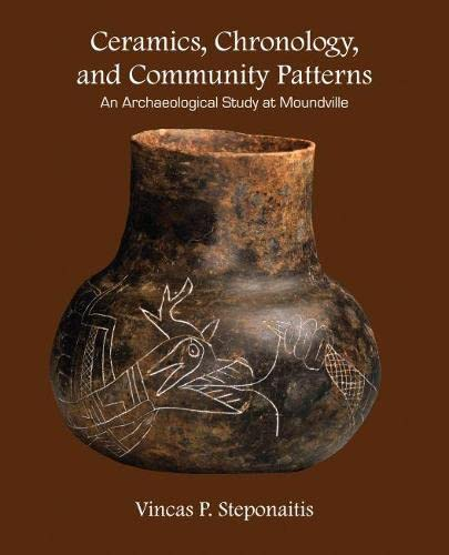 9780817355760: Ceramics, Chronology, and Community Patterns: An Archaeological Study at Moundville