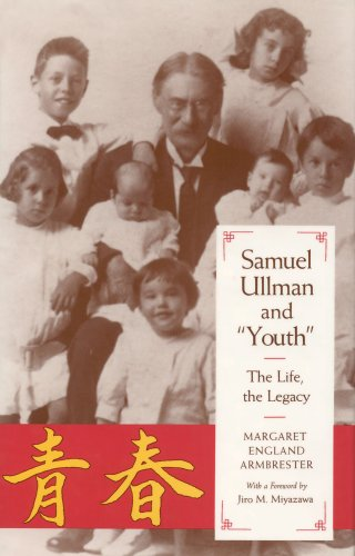 "9780817355890: Samuel Ullman and ""Youth"": The Life, the Legacy"