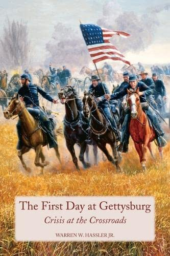 9780817356170: First Day at Gettysburg: Crisis at the Crossroads